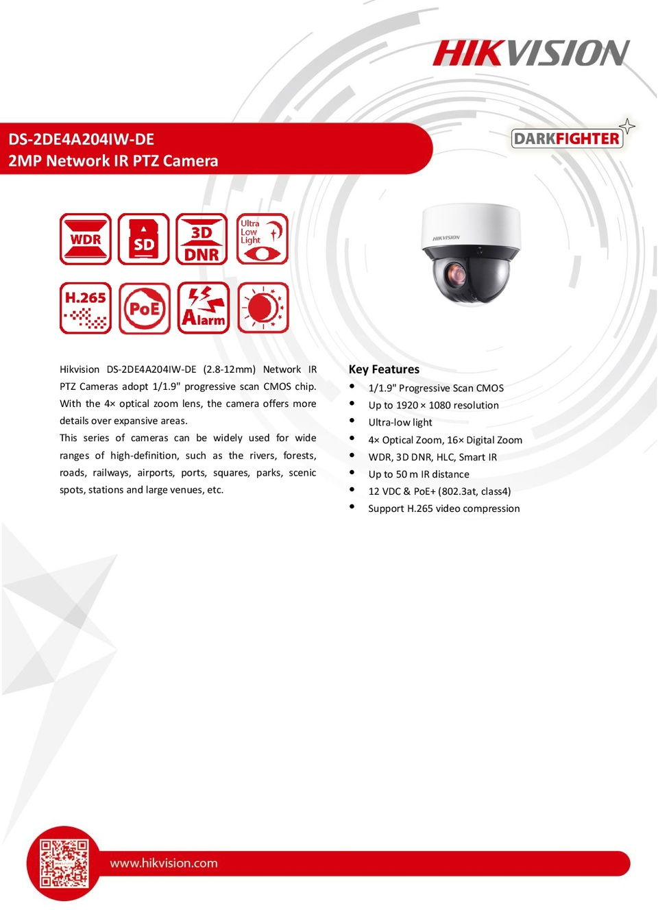 Hikvision DS-2DE4A204IW-DE 2MP IP PTZ Darkfighter Camera With 8-32mm Zoom Lens 0